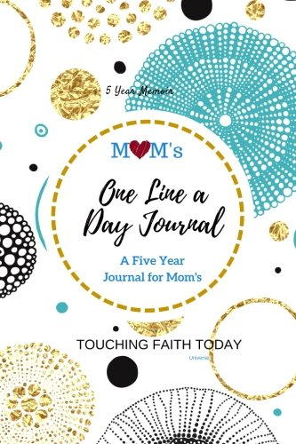 Mom's One Line A Day Universe Five Year Journal: 5 Year diary, Memory Book, Mother's Day Gift, 5 Year Memory Book, 6x9 inches - BONUS Password Keeper, ... for Mothers, Grandmothers/Memory Book) - Keeper Mother