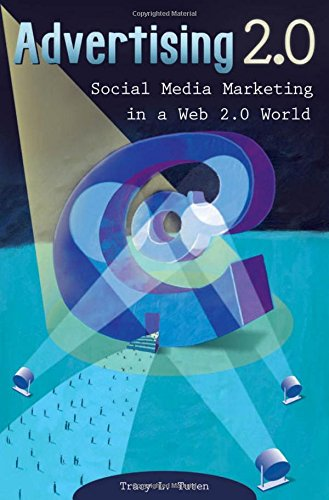 Advertising 2.0: Social Media Marketing in a Web 2.0 World