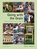 Going with the Grain: Making...