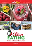 MIXtipp Clean Eating: Kochen mit dem Thermomix TM5 und TM31 (German Edition)