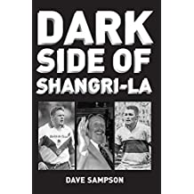 Dark Side of Shangri-la by Mr Dave Sampson (2013-05-03)