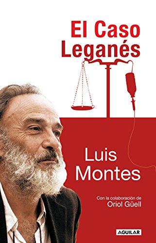 El caso Leganés por Luis Montes