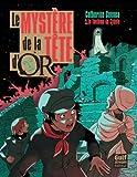 Image de Le mystère de la Tête d'Or, Tome 3 : Le fantôme de Cybèle