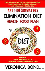 Anti-Inflammatory Diet: Elimination Diet Health Food Plan (The O Diet): Your Guide to 3 Allergy-Free Steps For Discovering Food Allergies and Developing ... Your Diet Plan Book 1) (English Edition)