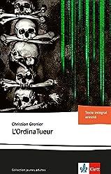 L'OrdinaTueur: Französische Lektüre ab dem 5. Lernjahr. Originaltext mit Annotationen