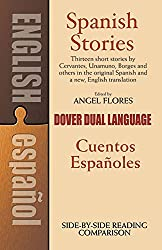 Spanish Stories: A Dual-Language Book: Cuentos Espanoles (Dual-Language Books)