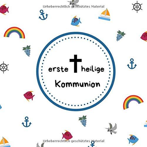 Erste heilige  Kommunion: Gästebuch / Erinnerungsbuch zum Eintragen von Glückwünschen an das Kommunionskind   21 x 21 cm   blau