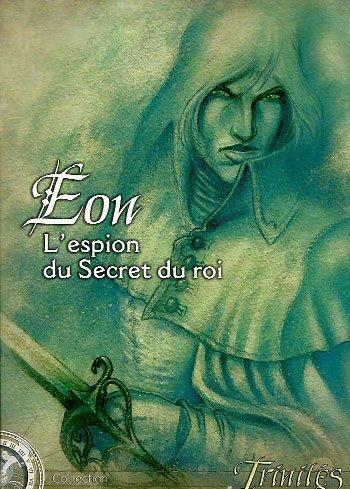 les-xii-singes-trinites-eon-lespion-du-secret-du-roi