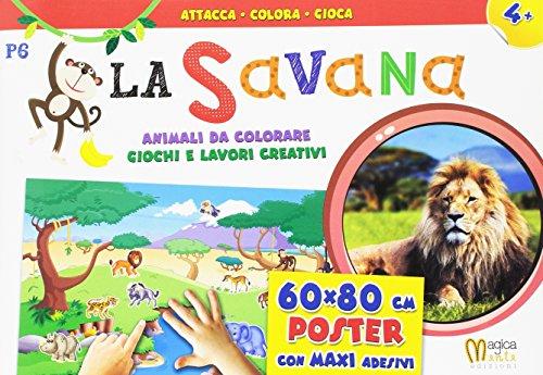 La savana. Ediz. illustrata