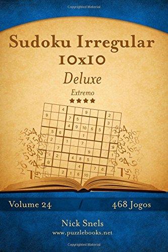 Sudoku Irregular 10x10 Deluxe - Extremo - Volume 24 - 468 Jogos