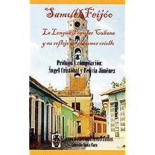 La lengua popular cubana: Catauro de cubanismos (Spanish Edition)