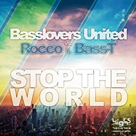 Basslovers United vs. Rocco & Bass-T-Stop The World