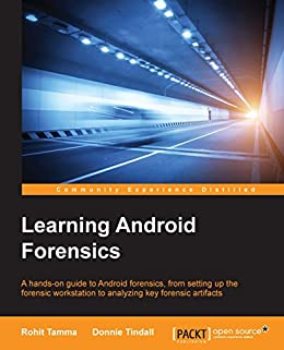 Learning Android Forensics (English Edition) eBook: Tamma, Rohit ...