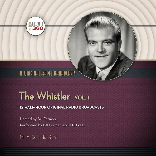 The Whistler, Volume 1  Audiolibri