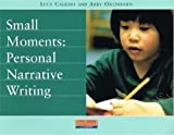 Small Moments: Personal Narrative Writing by Abby Oxenhorn (2003-08-01)