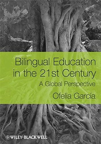 Bilingual Education in the 21st Century: A Global Perspective por Ofelia García