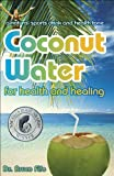 Coconut Waters - Best Reviews Guide