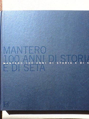 mantero-100-anni-di-storia-e-di-seta-100th-anniversary-of-mantero