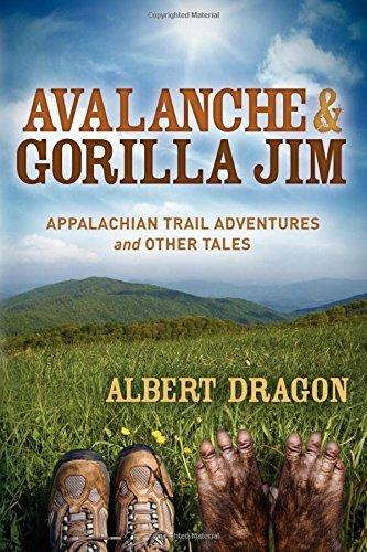 Avalanche and Gorilla Jim: Appalachian Trail Adventures and Other Tales by Al Dragon (2012-06-01) par Al Dragon