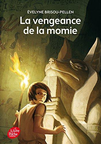 La vengeance de la momie par Evelyne Brisou-Pellen