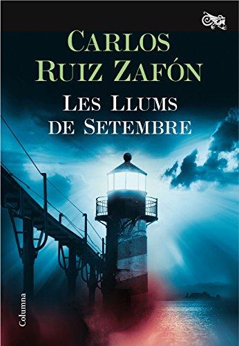 Les Llums de Setembre (Catalan Edition) eBook: Ruiz Zafón, Carlos ...
