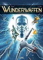 Wunderwaffen 11 - L'Ombre de WeWelsburg de Richard D. Nolane