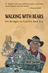 Walking with Bears: On Bridges to Earths New Era
