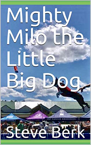 Mighty Milo the Little Big Dog (English Edition)