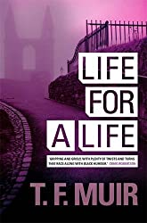 Life For A Life (DCI Andy Gilchrist) by T F Muir (2013-09-05)