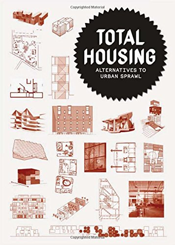 Total Housing - Alternative to urban sprawl por Albert Ferré