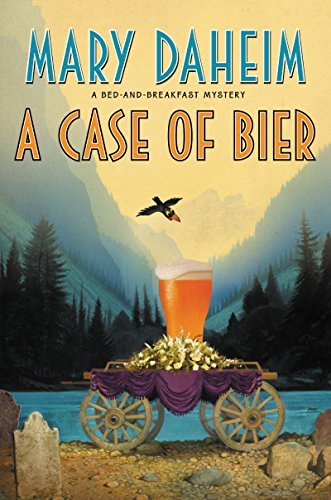 A Case of Bier: A Bed-and-Breakfast Mystery (Bed-and-Breakfast Mysteries Book 31) (English Edition)