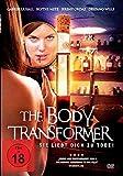 The Body Transformer - Sie liebt Dich zu Tode!