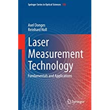 Laser Measurement Technology: Fundamentals and Applications (Springer Series in Optical Sciences)