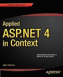 Applied ASP.NET 4 in Context 1st edition by Freeman, Adam (2011) Taschenbuch
