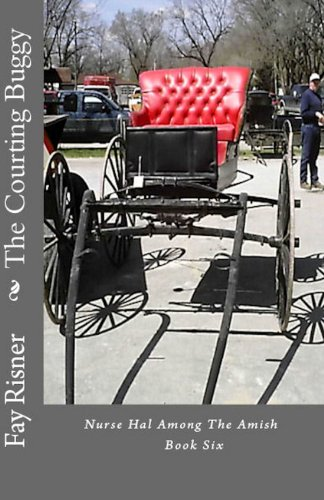 The Courting Buggy (Nurse Hal Among The Amish Book 6) (English Edition)
