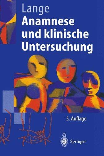 Anamnese und klinische Untersuchung (Springer-Lehrbuch)