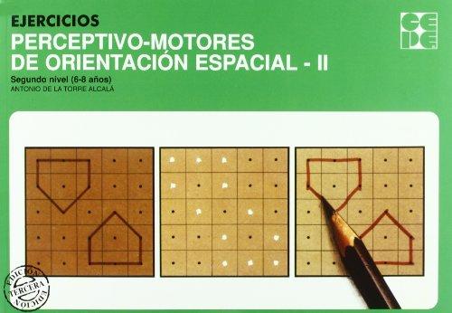 Ejercicios perceptivo-motores de orientacion espacial. 2 por Antonio De la Torre