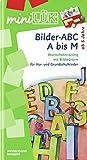 miniLÜK: Bilder-ABC A bis M: Wortschatztraining mit Bildwörtern für Vor- und Grundschulkinder