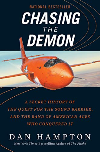 Chasing the Demon: The Deadly Quest to Break the Sound Barrier por Dan Hampton
