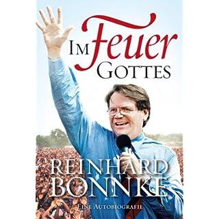 Im Feuer Gottes - Eine Autobiografie