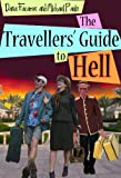 Image de The Travellers' Guide to Hell (English Edition)