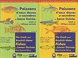 Poissons d'eaux douces et saumâtres de basse Guinée, ouest de l'Afrique centrale - 2 volumes, édition bilingue français-anglais