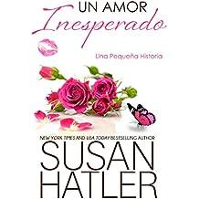 Un Amor Inesperado (Sueños Preciados nº 3) (Spanish Edition)