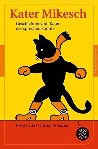 Kater Mikesch: Geschichten vom Kater, der sprechen konnte (Fischer Klassik) by Josef Lada (2014-11-27)