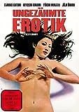 Ungezähmte Erotik [Limited Edition]
