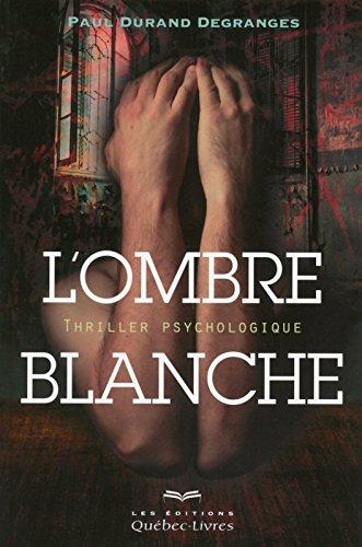 lombre-blanche