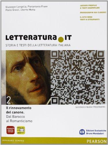 Letteratura.it. Ediz. gialla. Per le Scuole superiori. Con espansione online: 2