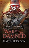 War of The Damned: Book 3 of The Relic Hunters