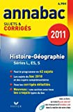 Histoire-Géographie L, ES, S : Sujets et corrigés 2011