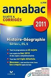 Annabac 2011 Histoire-Géographie Séries L, ES, S sujets et corrigés